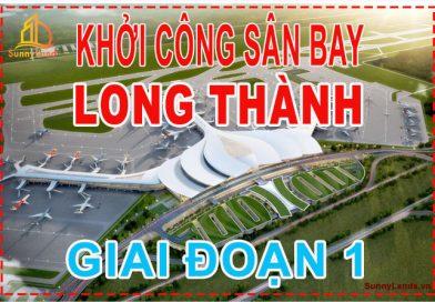 Sân bay Long Thành khởi công giai đoạn 1